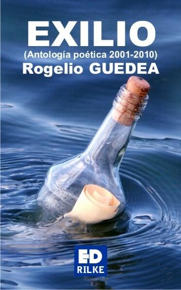 EXILIO - Rogelio GUEDEA