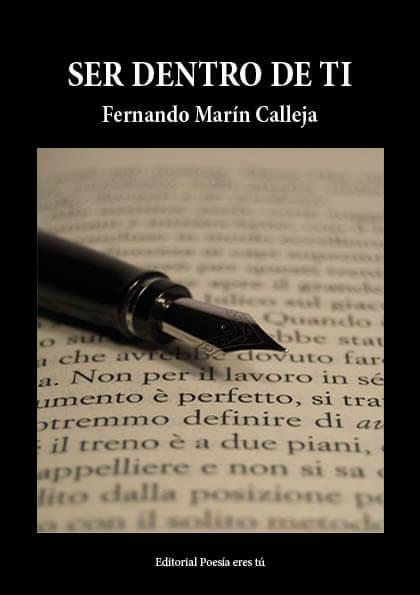 SER DENTRO DE TI. FERNANDO MARÍN CALLEJA