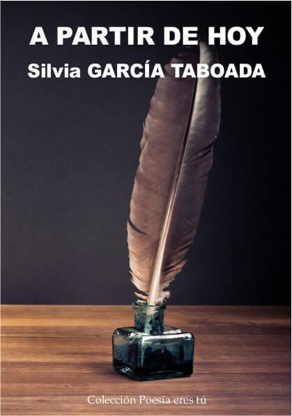 A PARTIR DE HOY. SILVIA GARCÍA TABOADA