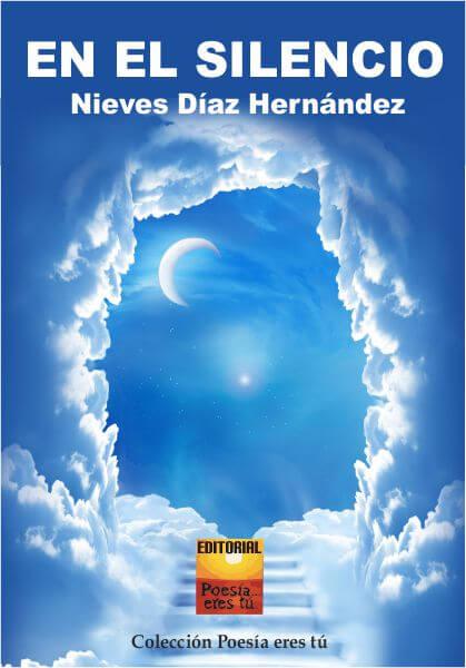 En el silencio - Nieves Díaz Hernández
