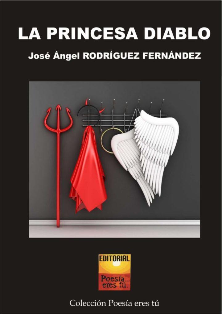 LA PRINCESA DIABLO. JOSÉ ÁNGEL RODRÍGUEZ FERNÁNDEZ