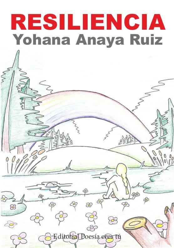 RESILIENCIA. YOHANA ANAYA RUIZ resiliencia. yohana anaya ruiz - 0 Portada Resiliencia - RESILIENCIA. YOHANA ANAYA RUIZ